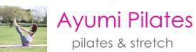 ピラティスパーソナル【Ayumi Pilates】